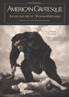 American Grotesque: The Life and Art of William Mortensen - William Mortensen, Larry Lytle, A.D. Coleman, Michael Moynihan