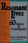 Resonant Lives - Paul Greenberg