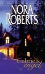 Gabriel's Engel - Nora Roberts
