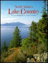 North Idaho's Lake Country - George Wuerthner