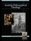 Scottish Philosophical Theology - David Fergusson