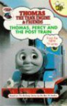 Thomas, Percy And The Post Train (Thomas The Tank Engine & Friends) - Britt Allcroft, David Mitton