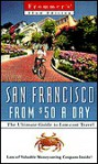 Frommer's San Francisco from $60 a Day - Erika Lenkert, Matthew R. Poole
