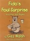 Fido's Foul Surprise - Gez Walsh
