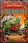 The People's Guide to Mexico: Wherever You Go-- There You Are!! - Carl Franz, Lorena Havens