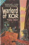 Warlord of Kor - Terry Carr