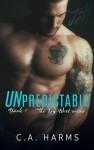 Unpredictable - C.A. Harms