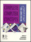 Complete Computer Concepts and Microcomputer Applications: Wordperfect 5.1, Lotus 1-2-3- Release 2.2 dBASE IV Version 1.1 (Shelly and Cashman Series) - Gary B. Shelly, Thomas J. Cashman, Gloria A. Waggoner