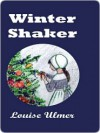 Winter Shaker - Louise Ulmer