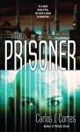 The Prisoner - Carlos J. Cortes