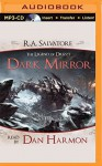 Dark Mirror: A Tale from The Legend of Drizzt - R. A. Salvatore, Dan Harmon