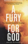 A Fury for God: The Islamist Attack on America - Malise Ruthven