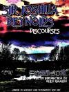 Sir Joshua Reynolds' Discourses - Sir Joshua Reynolds, Helen Zimmern
