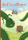 St Colin and the Dragon - Philippa Rice