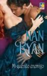Mi querido enemigo - Nan Ryan