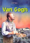 The Story of Vincent Van Gogh - Clare Bevan, Neil Reed