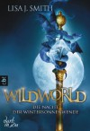 WILDWORLD - Die Nacht der Wintersonnenwende: Band 1 (German Edition) - Lisa J. Smith, Michaela Link