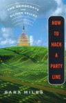 How to Hack a Party Line - Sara Miles