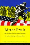 Bitter Fruit: The Story of the American Coup in Guatemala - Stephen E. Schlesinger, Stephen C. Schlesinger