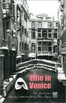 Effie in Venice: Mrs. John Ruskin's Letters Home, 1849-52 - Effie Gray, Mary Lutyens
