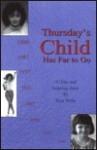 Thursday's Child - Rose Weite