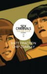 Sex Criminals Volume 4: Fourgy! - Matt Fraction