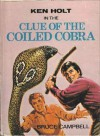 The Clue of the Coiled Cobra - Bruce Campbell