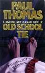 Old School Tie - Paul Thomas
