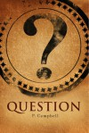 Question - Paul Campbell