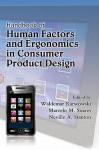 Handbook Of Human Factors In Consumer Product Design 2 Volume Set (Ergonomics Design, Management Theory & Applications) - Neville A. Stanton, Waldemar Karwowski