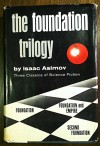 The Foundation Trilogy: Foundation, Foundation and Empire, and Second Foundation - Isaac Asimov