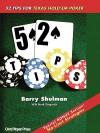52 Tips for Texas Hold'em Poker - Barry Shulman