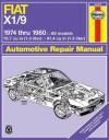Fiat X1/9 Automotive Repair Manual (Haynes Repair Manual) - John H. Haynes, B. Gilmour
