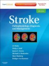 Stroke: Pathophysiology, Diagnosis, and Management (Expert Consult - Online) (Stroke Pathophysiology Diagnosis and Management) - J. P. Mohr, James C. Grotta, Philip A. Wolf, Michael A. Moskowitz, Marc R Mayberg, Rudiger Von Kummer