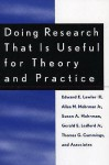 Doing Research That Is Useful for Theory and Practice - Edward E. Lawler III, Thomas G. Cummings, Susan A. Mohrman