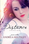 Distance - Andrea Heltsley