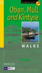Oban, Mull and Kintyre Walks (Pathfinder Guides) - Jarrold Publishing