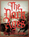 The Dark Ages, Volume II - John Anthony Walker