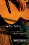 Everyday Psalms - James Taylor