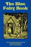 The Blue Fairy Book - Andrew Lang, H. J. Ford, C. P. Jacomb Hood