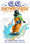 G.G. Snowboards (The G.G. Series, Book #1) - Marty Mokler Banks, Alisa Mokler Harper