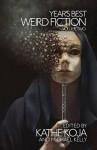 Year's Best Weird Fiction, Vol. 2 - Kathe Koja, Michael Kelly