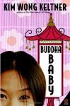 Buddha Baby - Kim Wong Keltner