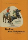 Finding New Neighbors (The Ginn Basic Readers) - David Harris Russell, Gretchen Wulfing, Odille Ousley
