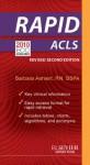 RAPID ACLS - Revised Reprint (Rapid Review Series) - Barbara J. Aehlert