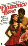 Flamenco rose - Janet Louise Roberts