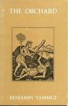 The orchard: A novella - Benjamin Tammuz