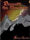 Beneath the Mountain (The Futhark Chronicles) - Susan Gourley