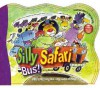 The Silly Safari Bus! [With Soundboard Plays Music] - Ron Berry, Chris Sharp