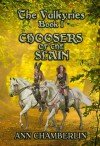 Choosers of the Slain (The Valkyries #1) - Ann Chamberlin